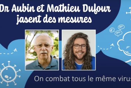 Lancement de la série de capsules Web: « Dr Aubin et Mathieu Dufour jasent des mesures »