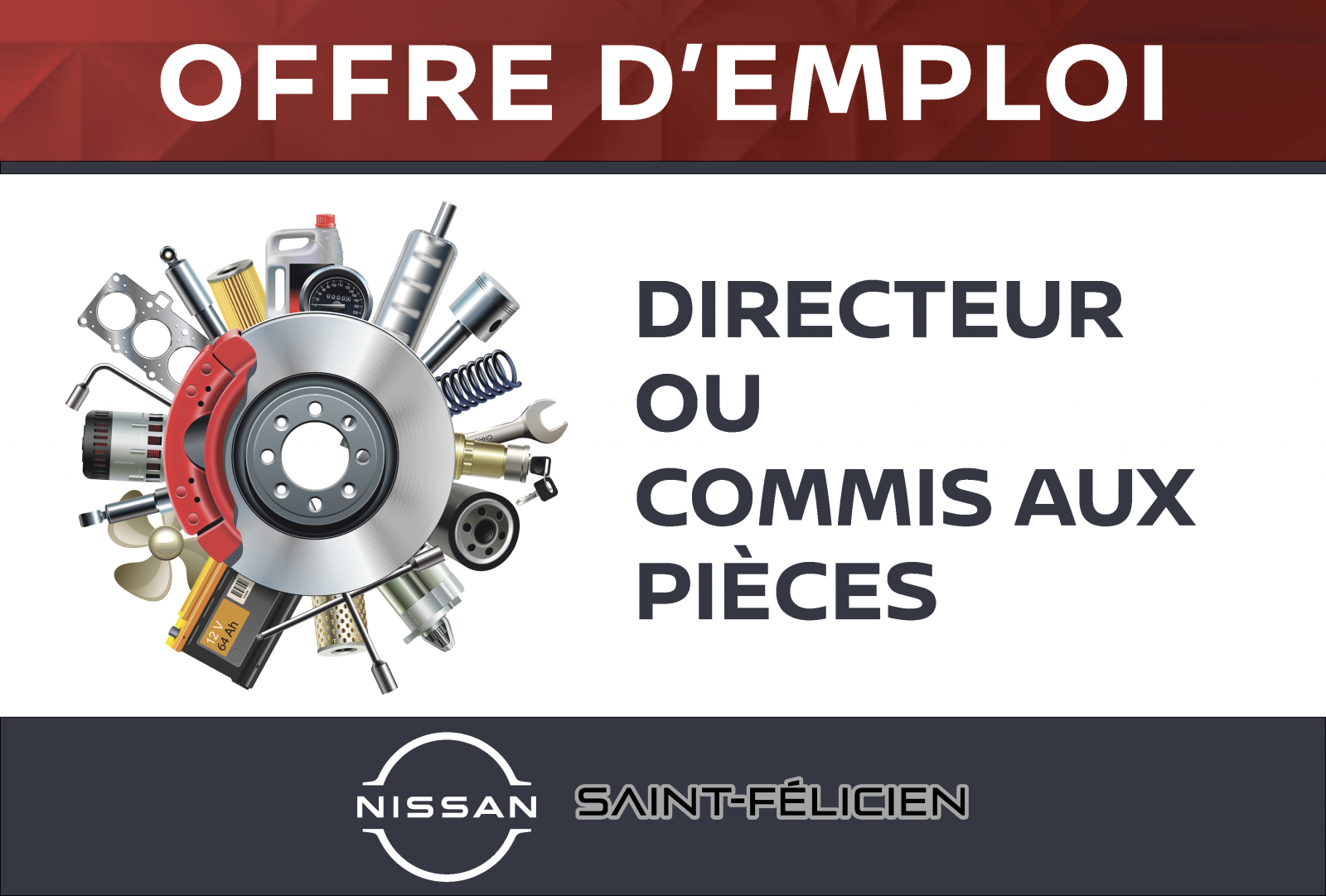 Saint-Félicien Nissan : OFFRE D'EMPLOI – Directeur ou Commis aux pièces