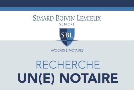 Simard Boivin Lemieux Avocats&Notaires: Recherche un(e) notaire