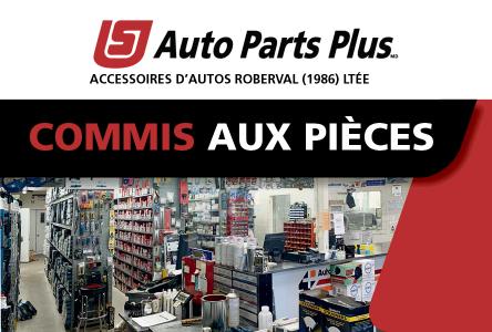 Auto Parts Plus – Accessoires d'autos Roberval est à la recherche d'un(e) commis aux pièces