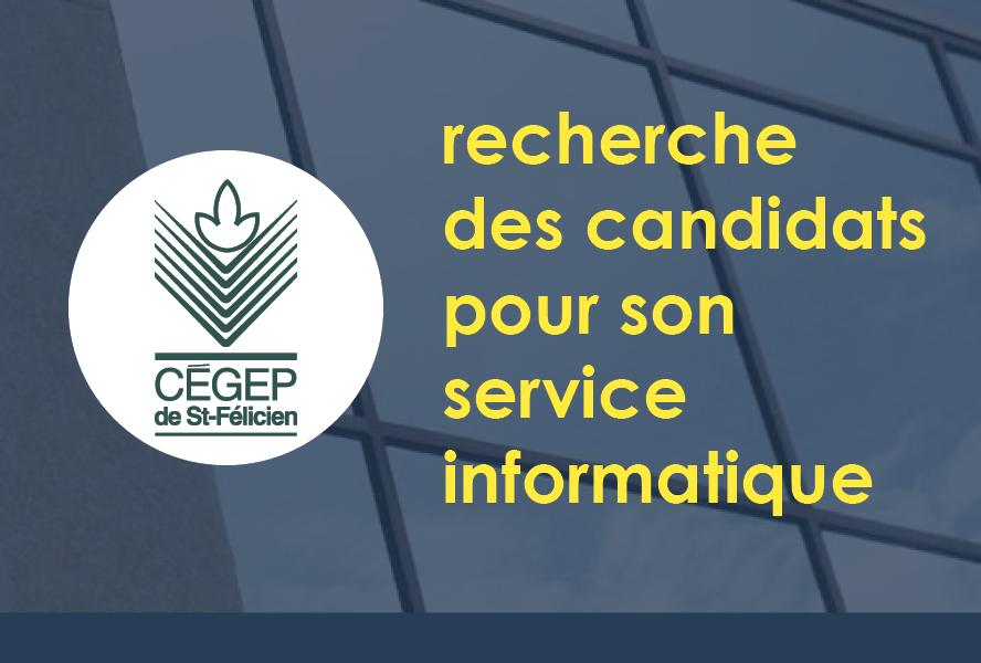 Le Cégep de St-Félicien recherche UN DIRECTEUR-TRICE DES TECHNOLOGIES DE L'INFORMATION ET DES RESSOURCES INFORMATIONNELLES